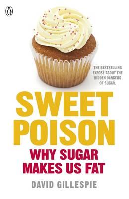 Sweet Poison by David Gillespie
