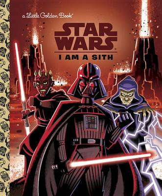 I Am a Sith (Star Wars) by Golden Books