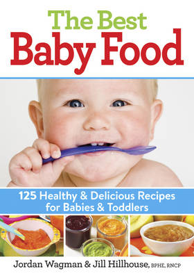 The Best Baby Food by Jordan Wagman