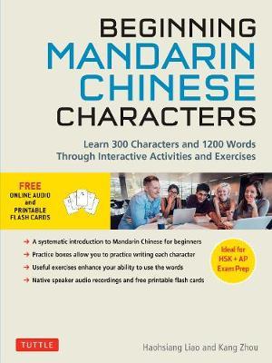 Beginning Mandarin Chinese Characters Volume 1 by Haohsiang Liao