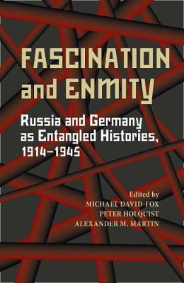 Fascination and Enmity by Peter Holquist