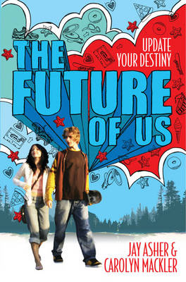 Future of Us by Jay Asher