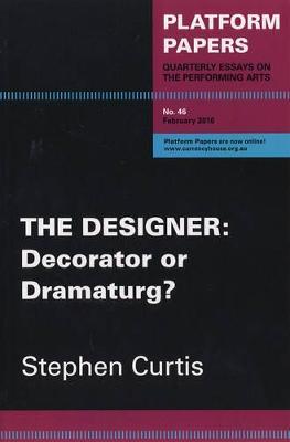 Platform Papers 46 - The Designer by Stephen Curtis