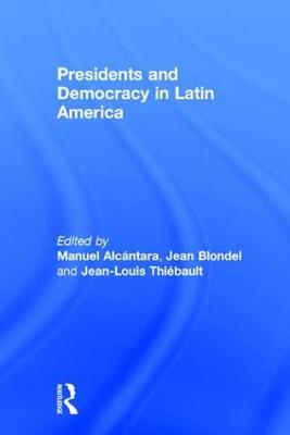 Presidents and Democracy in Latin America book