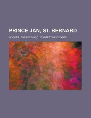 Prince Jan, St. Bernard by The Late Forrestine C Hooker