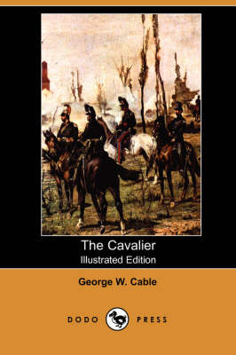 The Cavalier by George Washington Cable