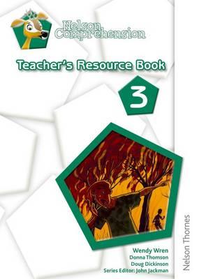Nelson Comprehension Teacher's Resource Book 3 by Wendy Wren