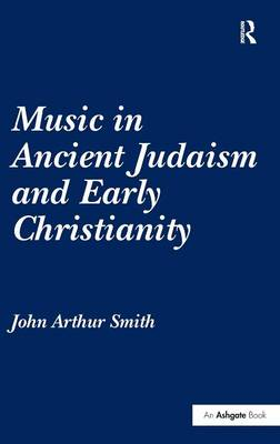 Music in Ancient Judaism and Early Christianity book