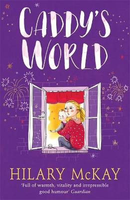 Casson Family: Caddy's World by Hilary McKay