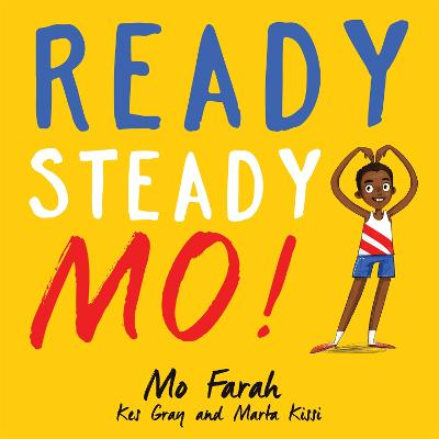 Ready Steady Mo! by Mo Farah