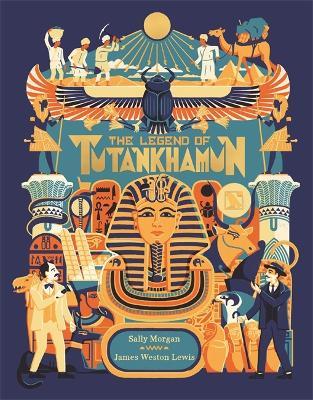 The Legend of Tutankhamun by Sally Jane Morgan