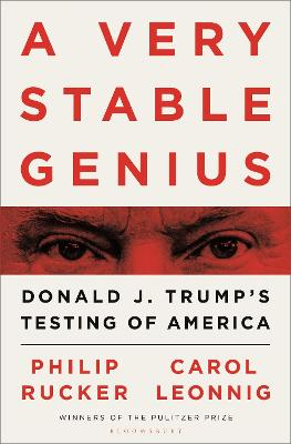 A Very Stable Genius: Donald J. Trump's Testing of America book