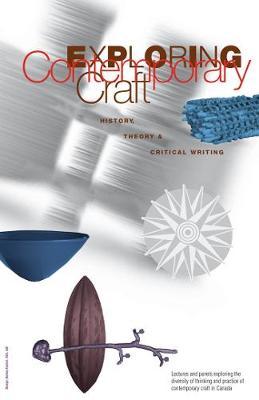 Exploring Contemporary Craft book