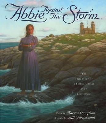 Abbie Against the Storm by Marcia Vaughan
