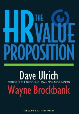 The HR Value Proposition by David Ulrich