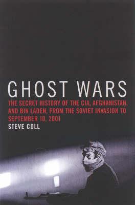 Ghost Wars by Steve Coll