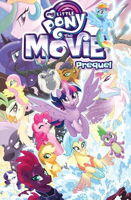 My Little Pony The Movie Prequel book