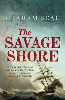 The Savage Shore by Graham Seal