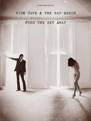 Nick Cave and the Bad Seeds by Nick Cave