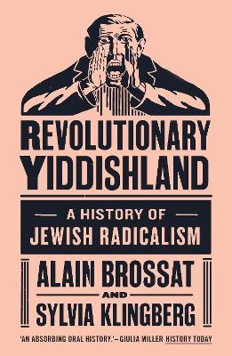 Revolutionary Yiddishland by Sylvie Klingberg