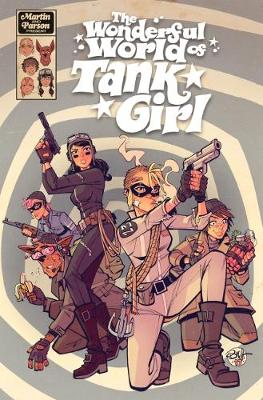 The Wonderful World of Tank Girl by Alan Martin