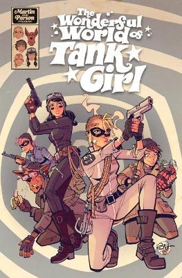 The Wonderful World of Tank Girl by Alan Martin