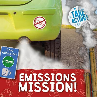 Emissions Mission! by Kirsty Holmes