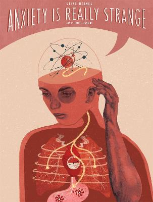 Anxiety is Really Strange by Steve Haines