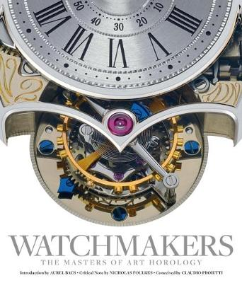 Watchmakers: The Masters of Art Horology by Maxima Gallery