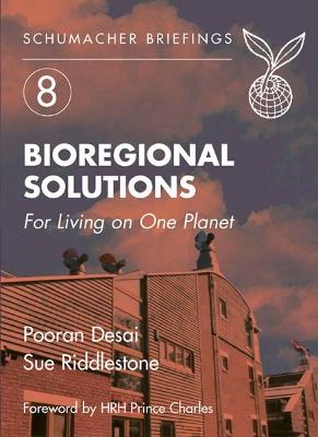 Bioregional Solutions by Pooran Desai
