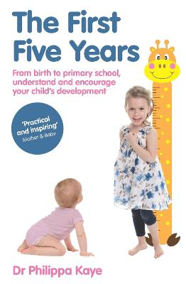 The First Five Years by Philippa Kaye