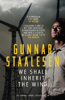 We Shall Inherit the Wind by Gunnar Staalesen