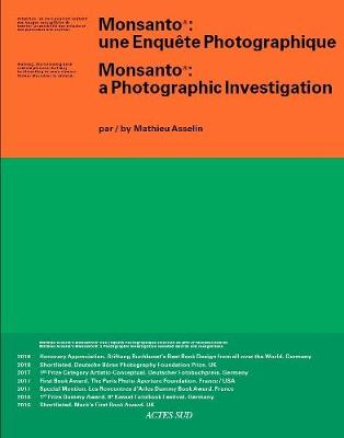 Monsanto: A Photographic Investigation by Mathieu Asselin