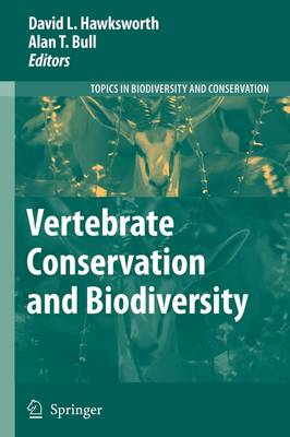 Vertebrate Conservation and Biodiversity by David L. Hawksworth