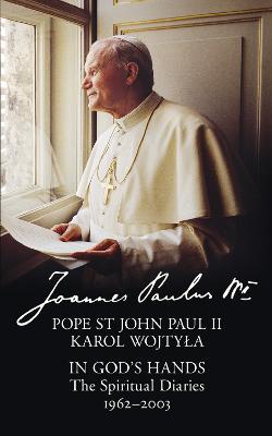In God's Hands by Pope St John Paul II