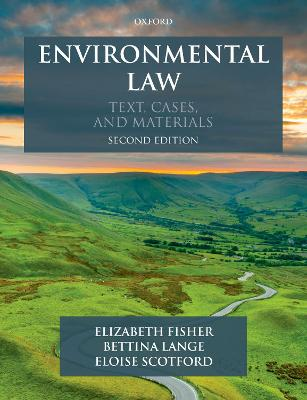 Environmental Law: Text, Cases & Materials by Elizabeth Fisher