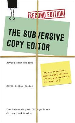 Subversive Copy Editor, Second Edition by Carol Fisher Saller