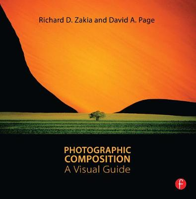 Photographic Composition: A Visual Guide by Richard D. Zakia