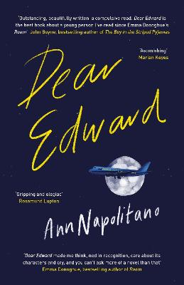 Dear Edward: The New York Times Bestseller by Ann Napolitano