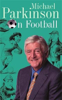 Michael Parkinson on Football book