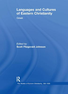 Languages and Cultures of Eastern Christianity: Greek book