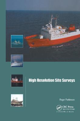High Resolution Site Surveys by Roger Parkinson