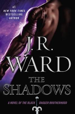 The Shadows by J R Ward