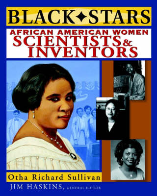 African American Women Scientists and Inventors by Otha Richard Sullivan