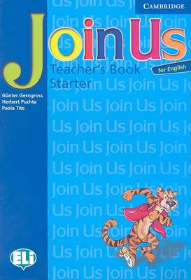 Join Us for English Starter Teacher's Book by Gunter Gerngross