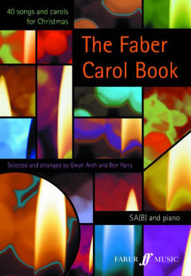 The Faber Carol Book by Gwyn Arch