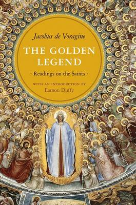 The Golden Legend by Jacobus