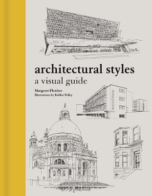 Architectural Styles: A Visual Guide by Robbie Polley