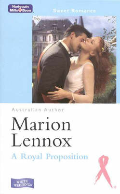 A Royal Proposition by Marion Lennox