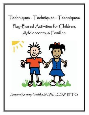 Techniques-Techniques-Techniques by Sueann Kenney-Noziska